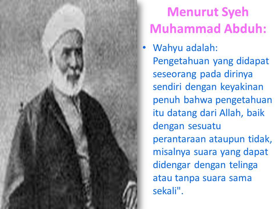 Menurut Syeh Muhammad Abduh: