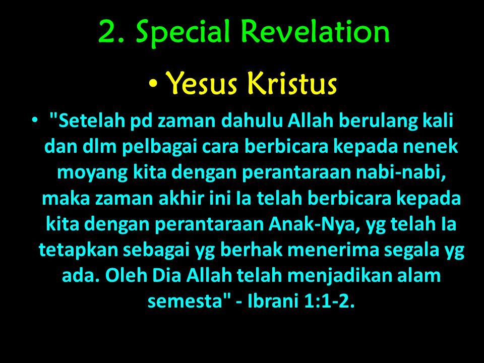 2. Special Revelation Yesus Kristus