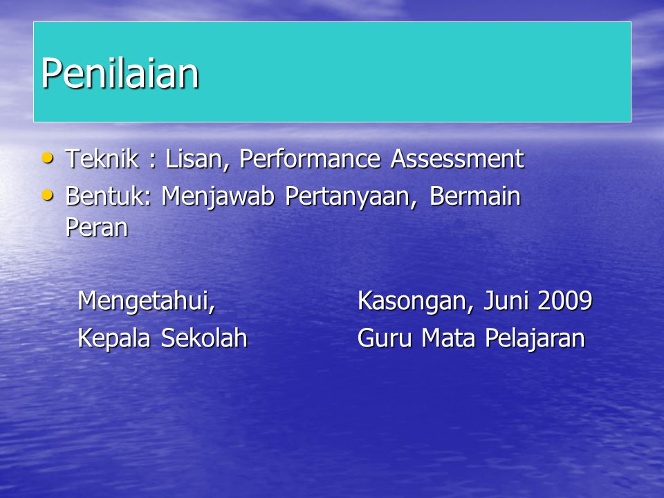 Penilaian Teknik : Lisan, Performance Assessment