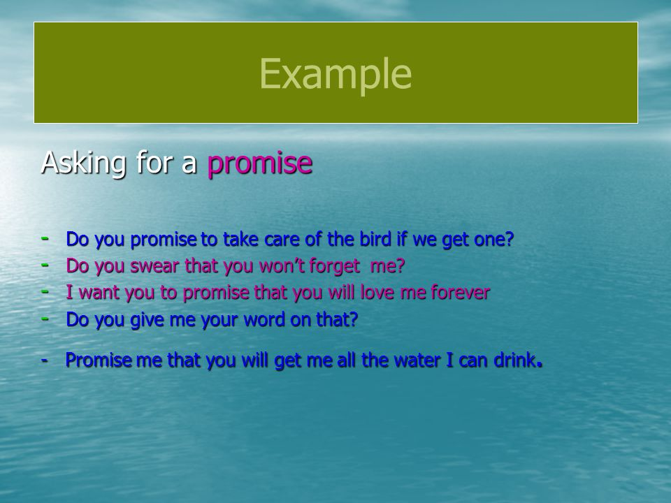 Example Asking for a promise