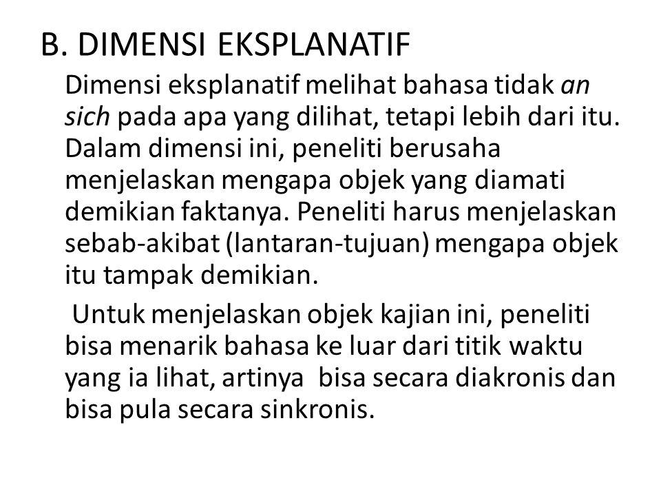 B. DIMENSI EKSPLANATIF