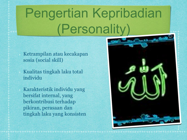 Pengertian Kepribadian (Personality)