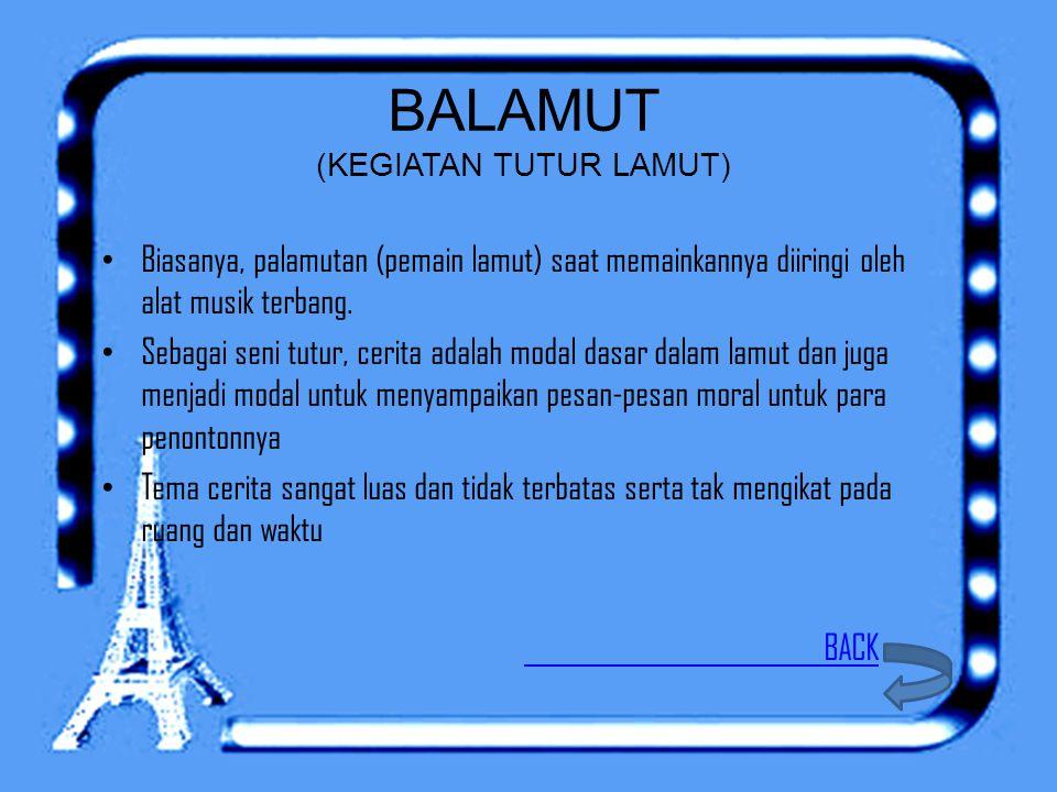 BALAMUT (KEGIATAN TUTUR LAMUT)