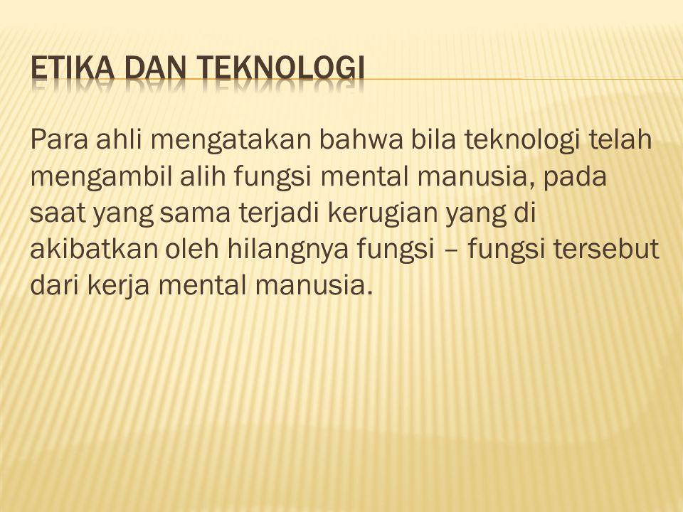 Etika dan Teknologi