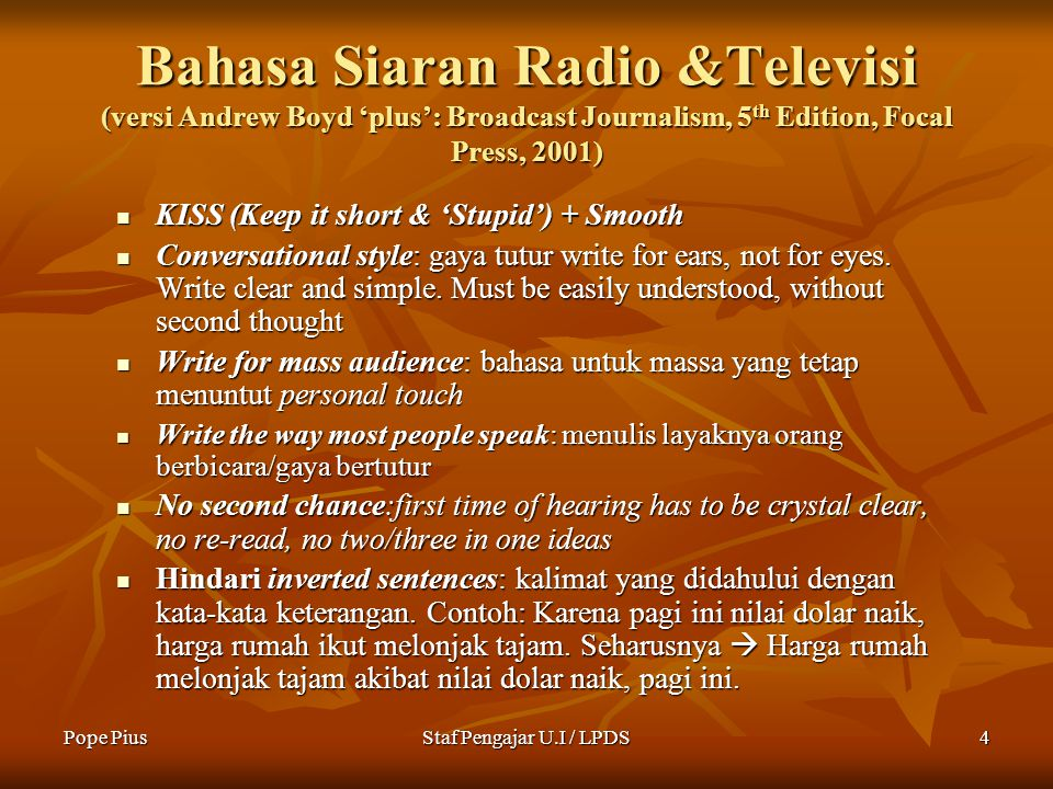 Bahasa Siaran Radio &Televisi (versi Andrew Boyd 'plus': Broadcast Journalism, 5th Edition, Focal Press, 2001)