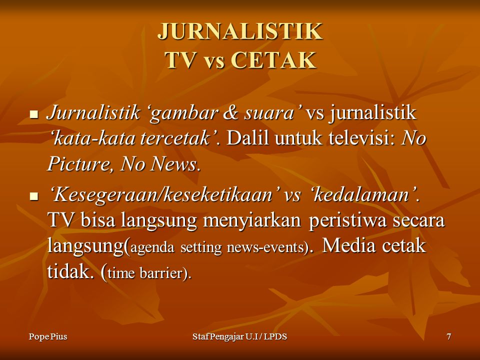 JURNALISTIK TV vs CETAK