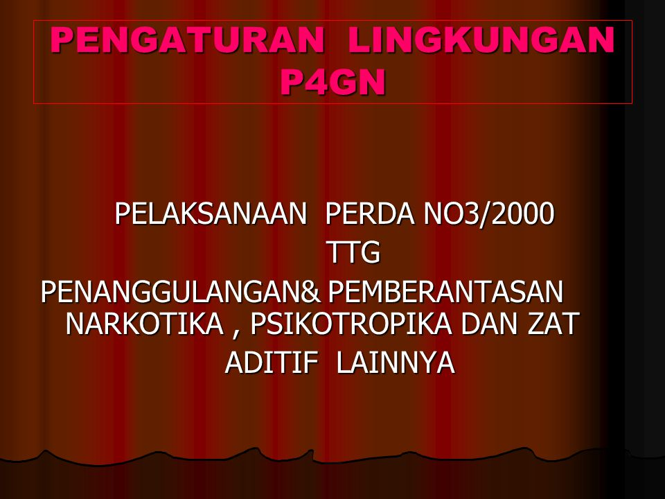 PENGATURAN LINGKUNGAN P4GN
