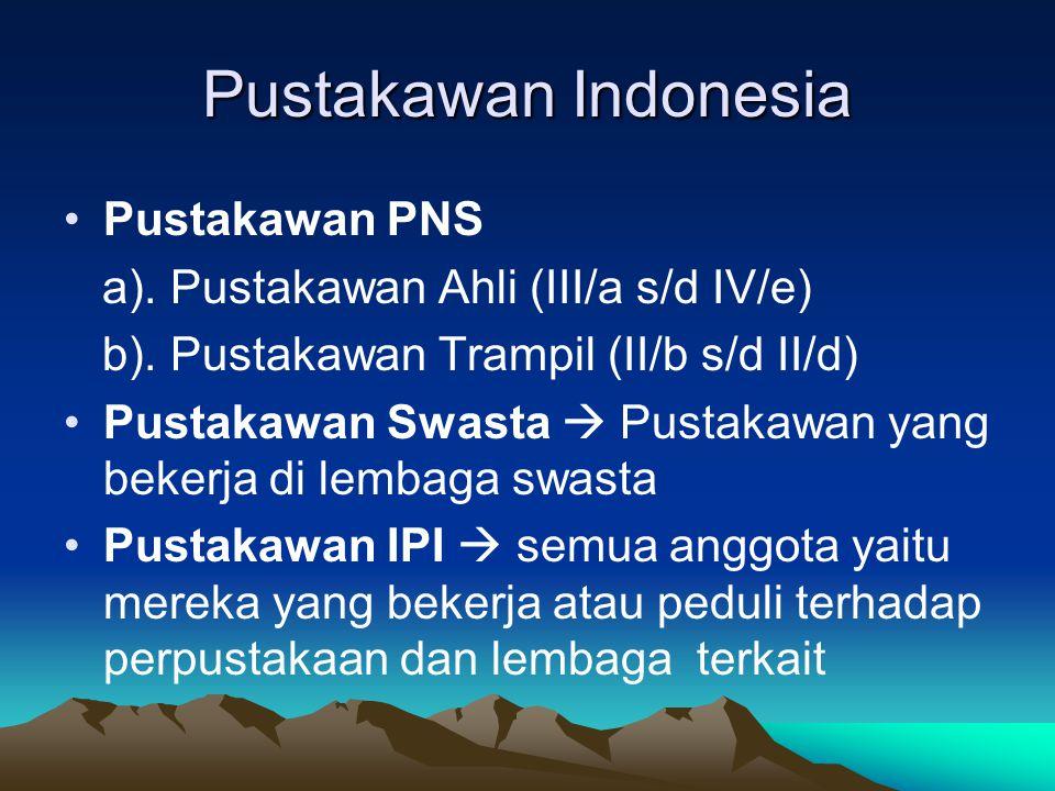 Pustakawan Indonesia Pustakawan PNS