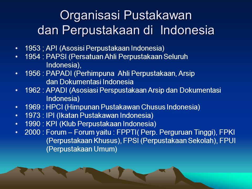 Organisasi Pustakawan dan Perpustakaan di Indonesia