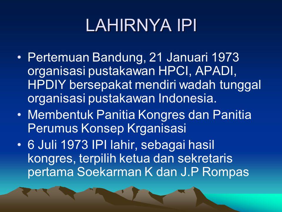 LAHIRNYA IPI