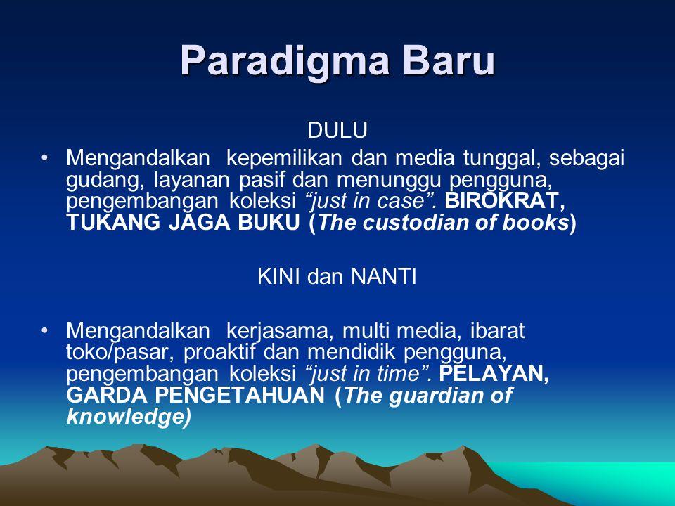 Paradigma Baru DULU.