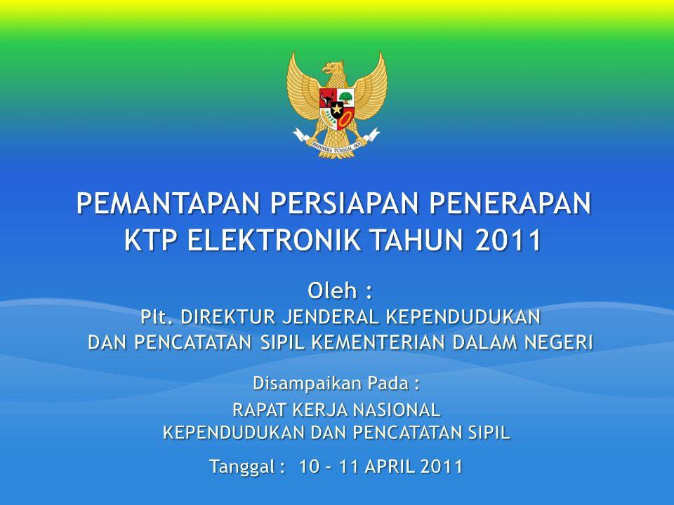 PEMANTAPAN PERSIAPAN PENERAPAN KTP ELEKTRONIK TAHUN 2011
