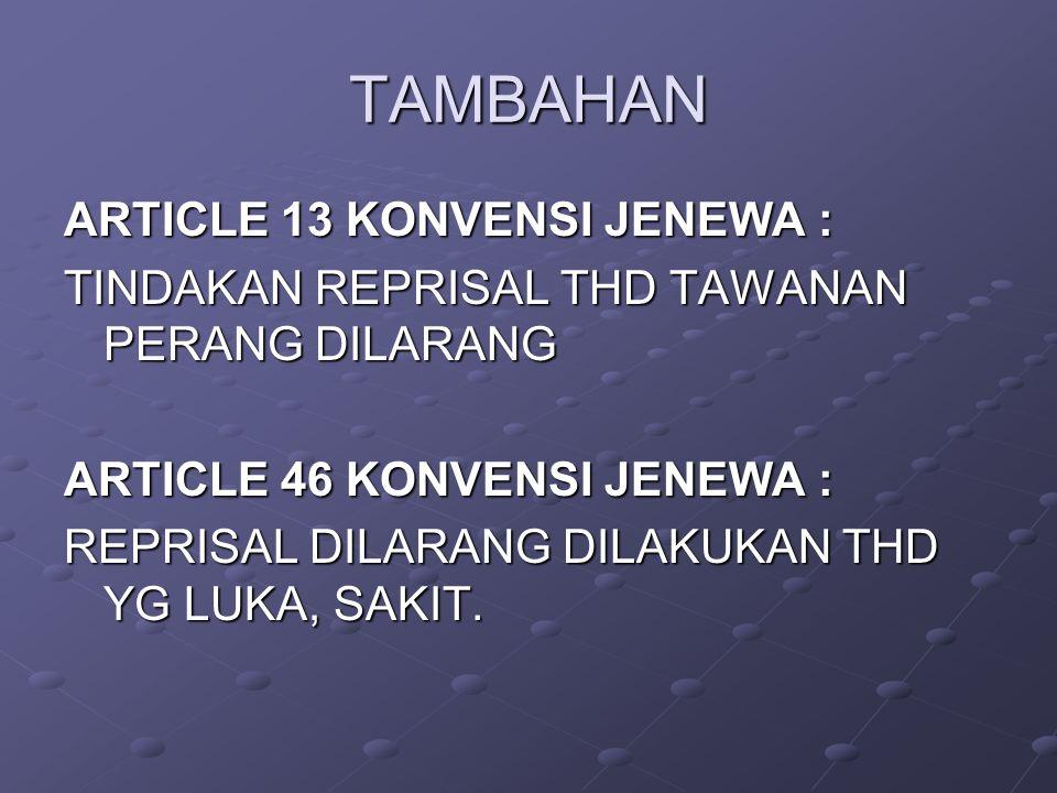 TAMBAHAN ARTICLE 13 KONVENSI JENEWA :