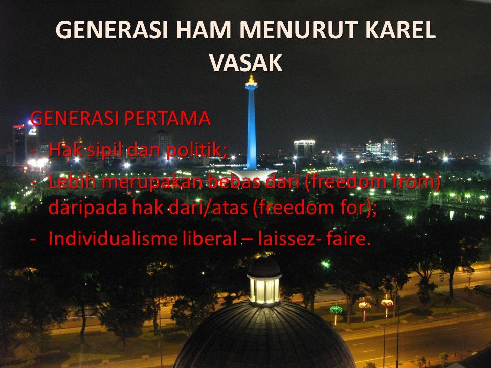 GENERASI HAM MENURUT KAREL VASAK