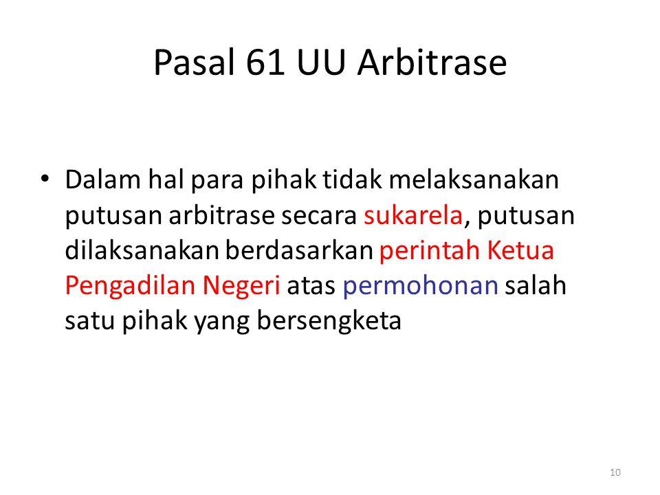Pasal 61 UU Arbitrase