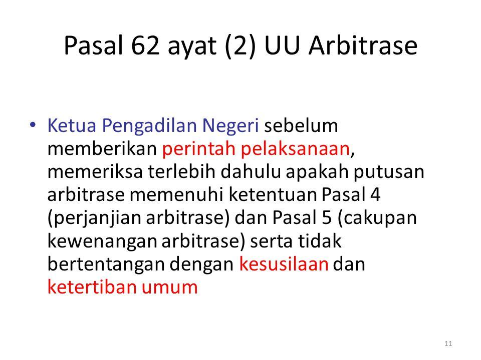 Pasal 62 ayat (2) UU Arbitrase