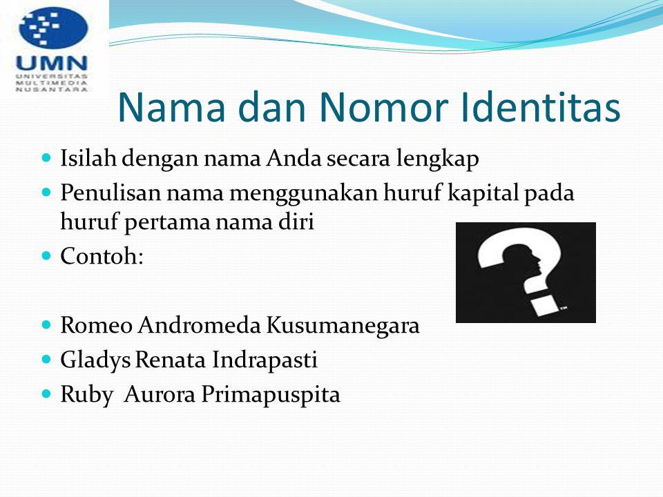 Nama dan Nomor Identitas