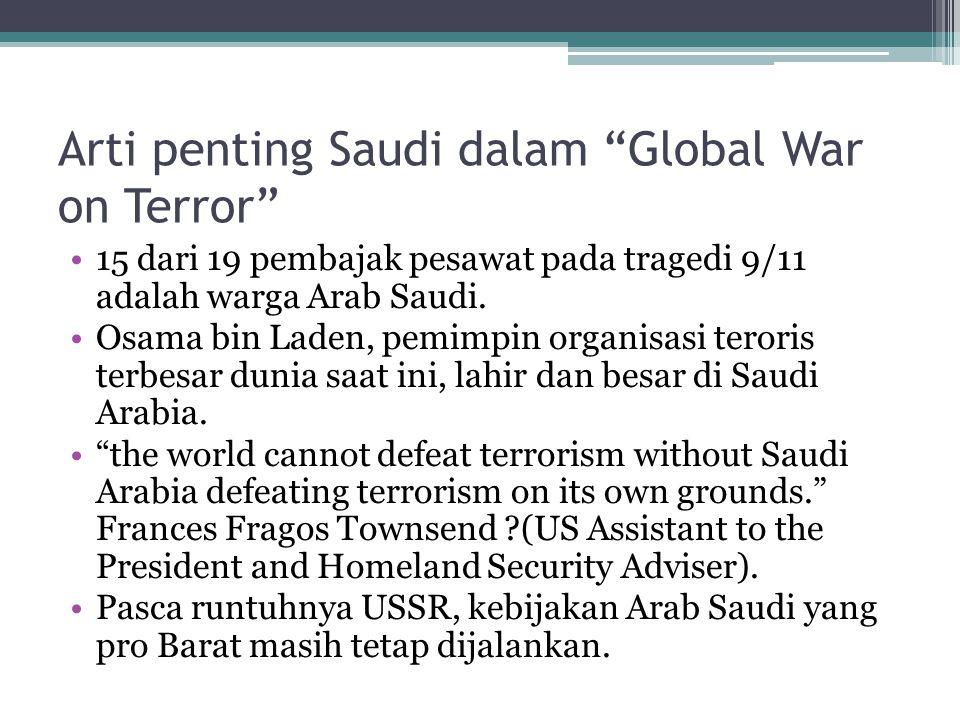 Arti penting Saudi dalam Global War on Terror