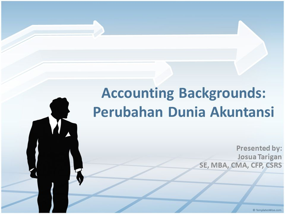 Accounting Backgrounds: Perubahan Dunia Akuntansi