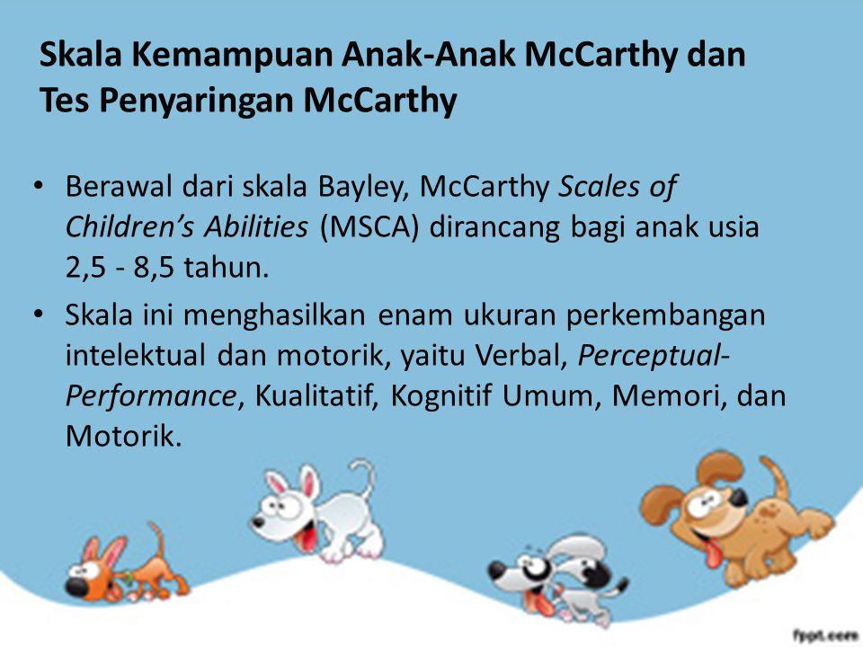 Skala Kemampuan Anak-Anak McCarthy dan Tes Penyaringan McCarthy