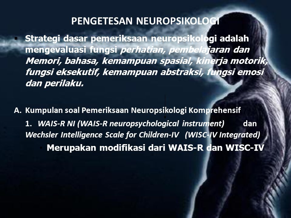 PENGETESAN NEUROPSIKOLOGI