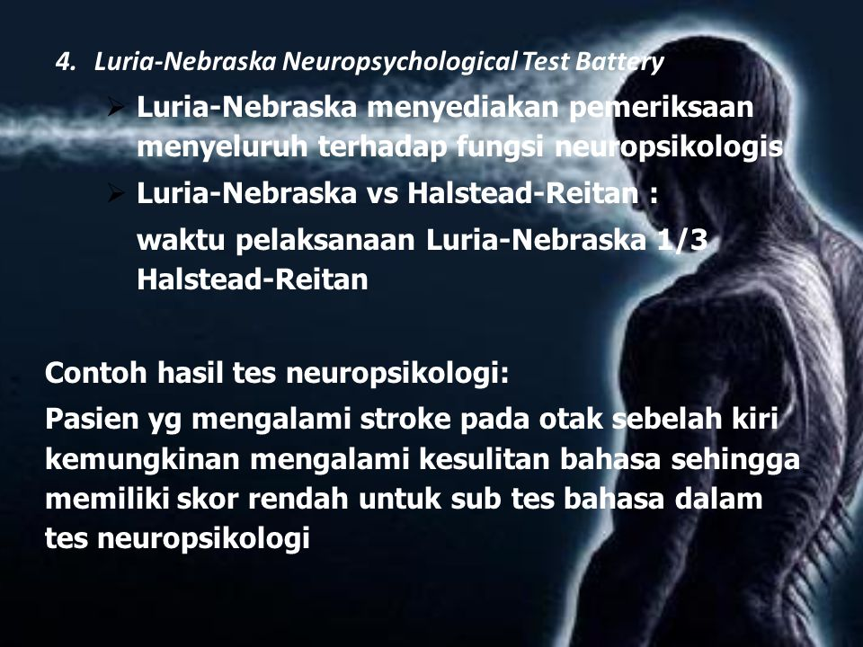 4. Luria-Nebraska Neuropsychological Test Battery