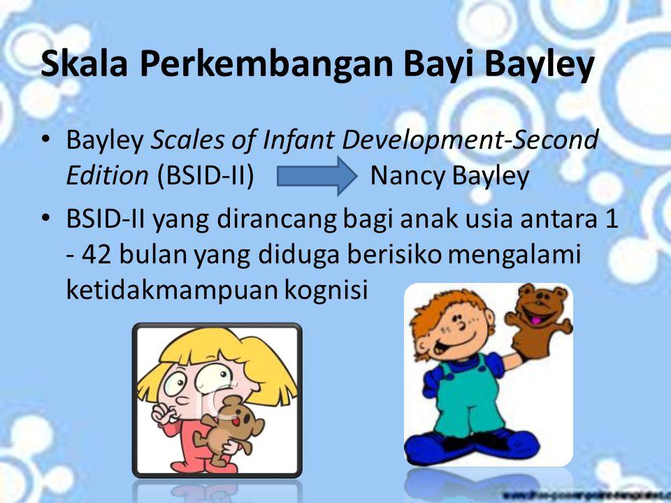 Skala Perkembangan Bayi Bayley