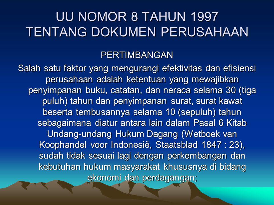 UU NOMOR 8 TAHUN 1997 TENTANG DOKUMEN PERUSAHAAN