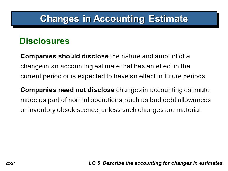 Changes in Accounting Estimate