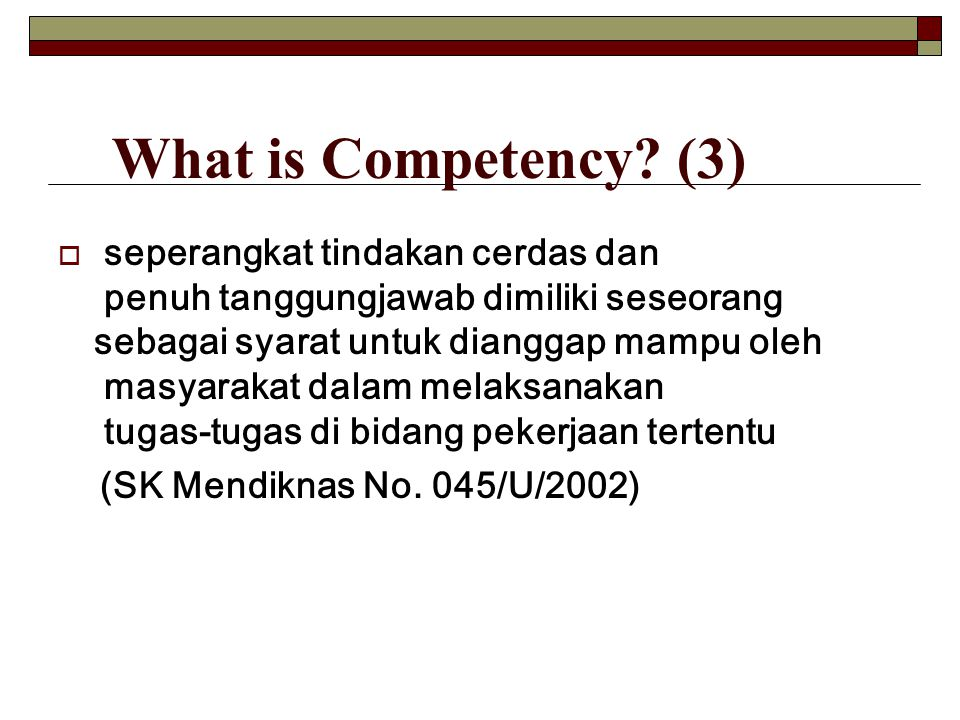 What is Competency (3)