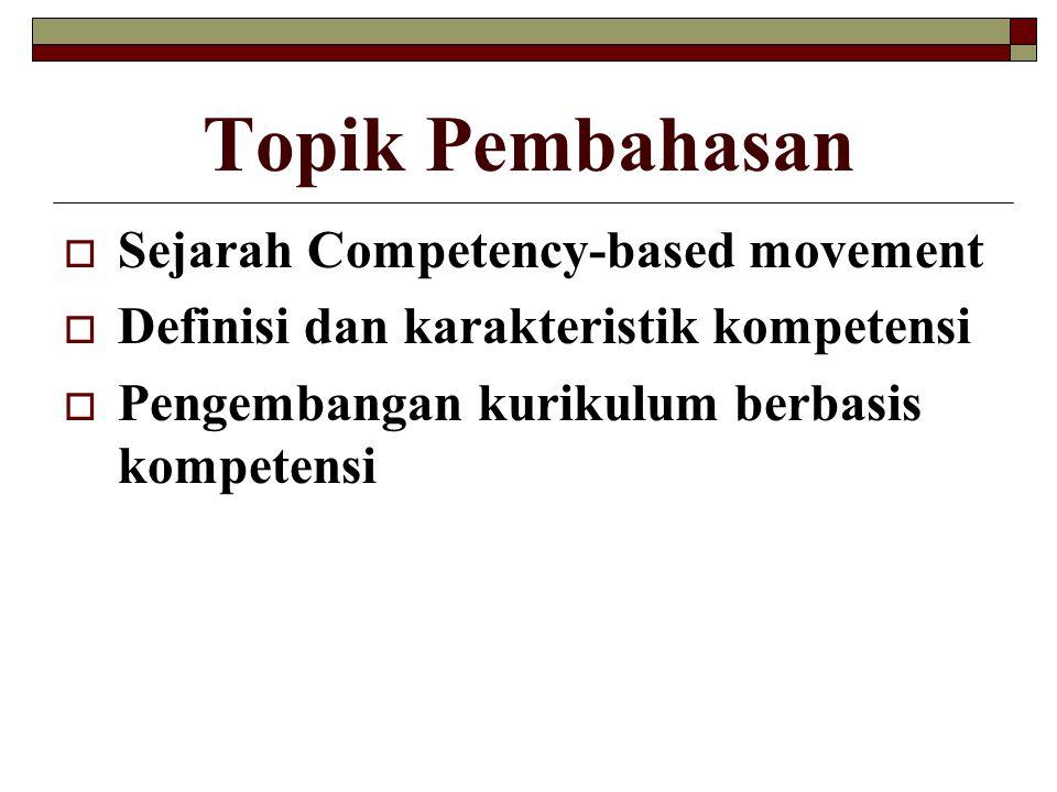 Topik Pembahasan Sejarah Competency-based movement