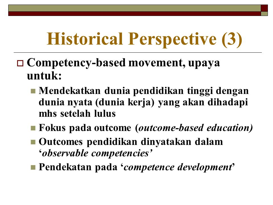 Historical Perspective (3)