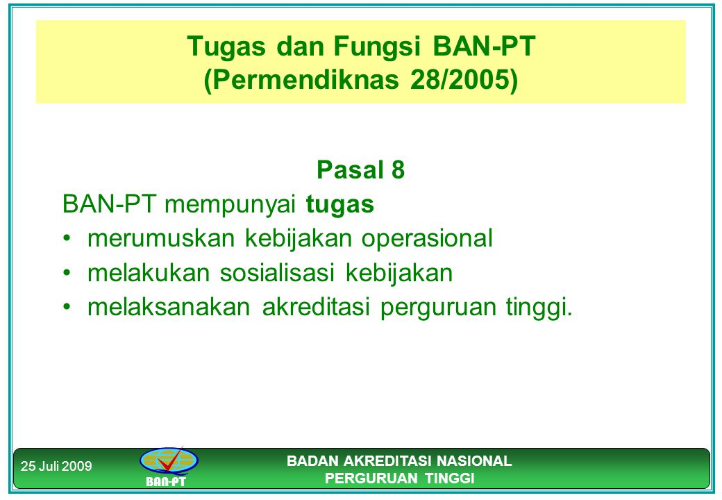 Tugas dan Fungsi BAN-PT (Permendiknas 28/2005)