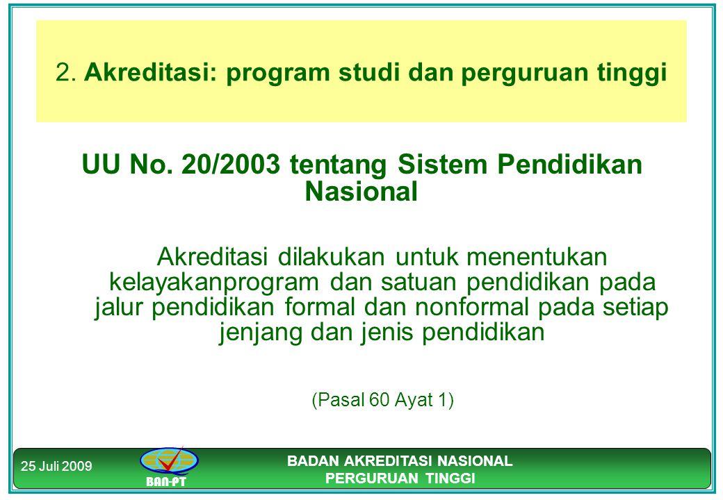 2. Akreditasi: program studi dan perguruan tinggi