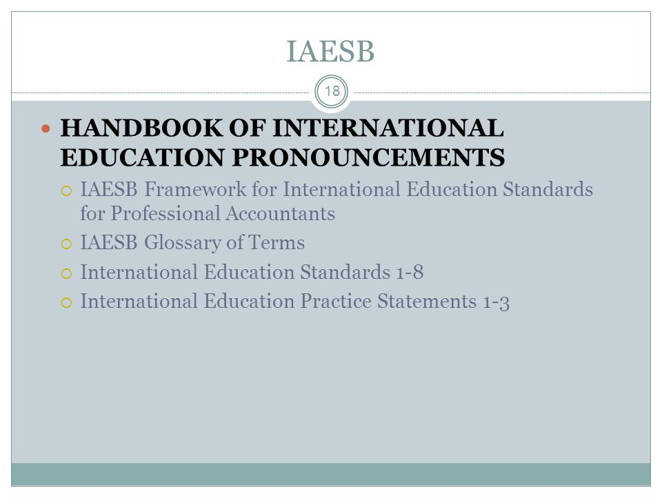 IAESB HANDBOOK OF INTERNATIONAL EDUCATION PRONOUNCEMENTS