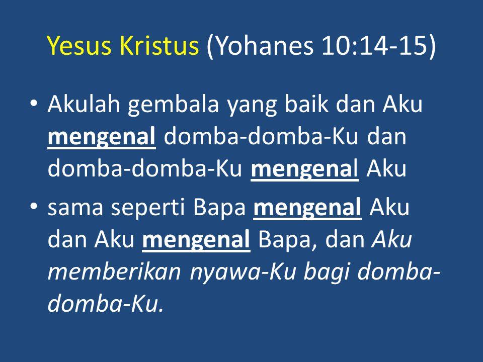 Yesus Kristus (Yohanes 10:14-15)