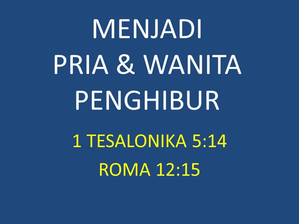 MENJADI PRIA & WANITA PENGHIBUR