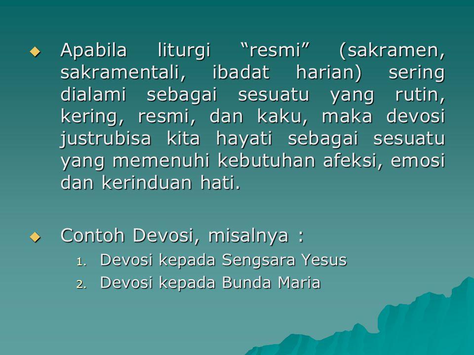 Contoh Devosi, misalnya :