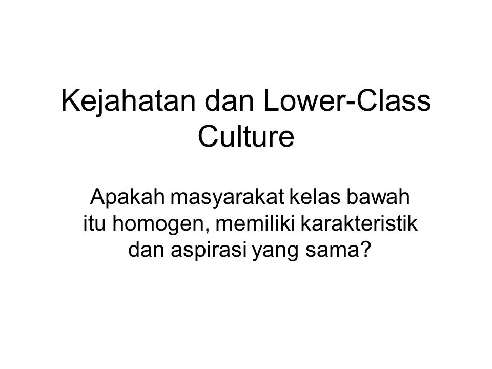 Kejahatan dan Lower-Class Culture