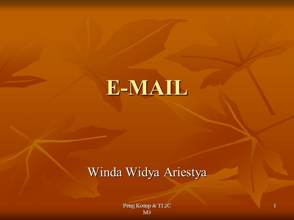 E-MAIL Winda Widya Ariestya.