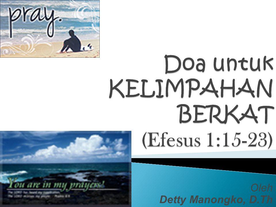 Doa untuk KELIMPAHAN BERKAT (Efesus 1:15-23)