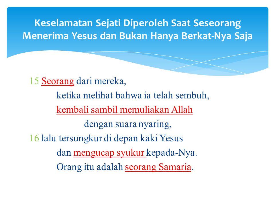 Keselamatan Sejati Diperoleh Saat Seseorang Menerima Yesus dan Bukan Hanya Berkat-Nya Saja