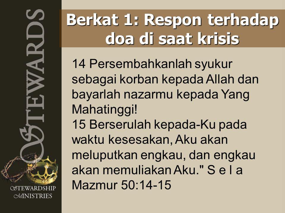 Berkat 1: Respon terhadap doa di saat krisis