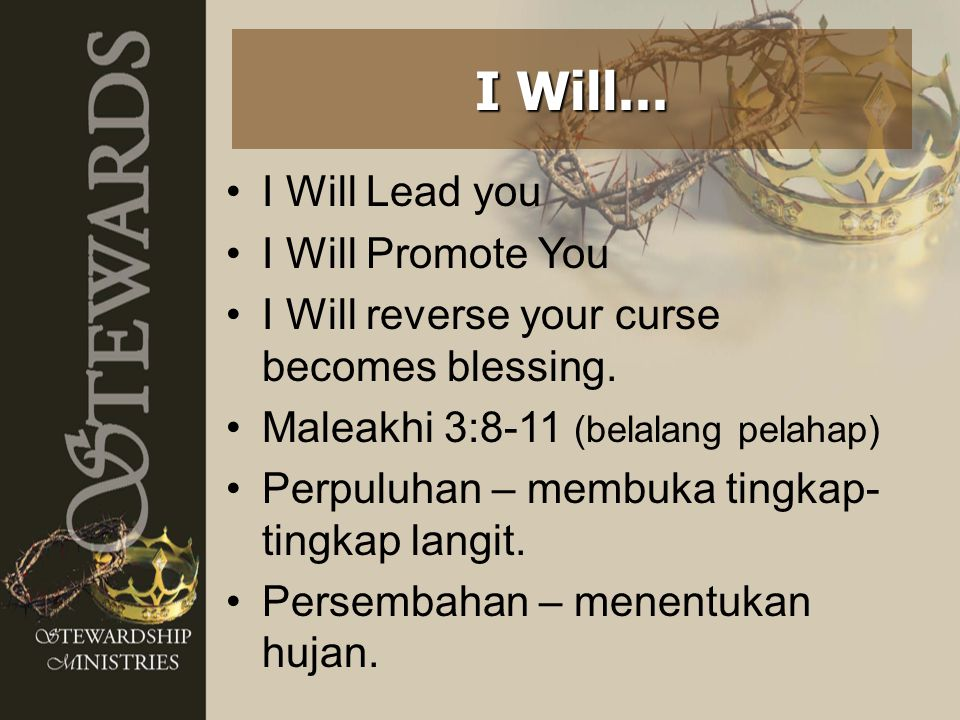 I Will... I Will Lead you I Will Promote You