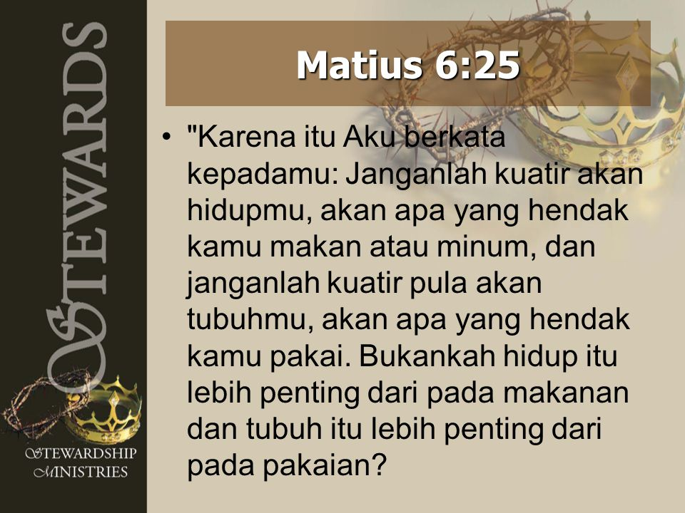 Matius 6:25