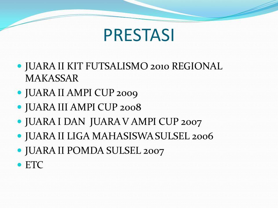 PRESTASI JUARA II KIT FUTSALISMO 2010 REGIONAL MAKASSAR