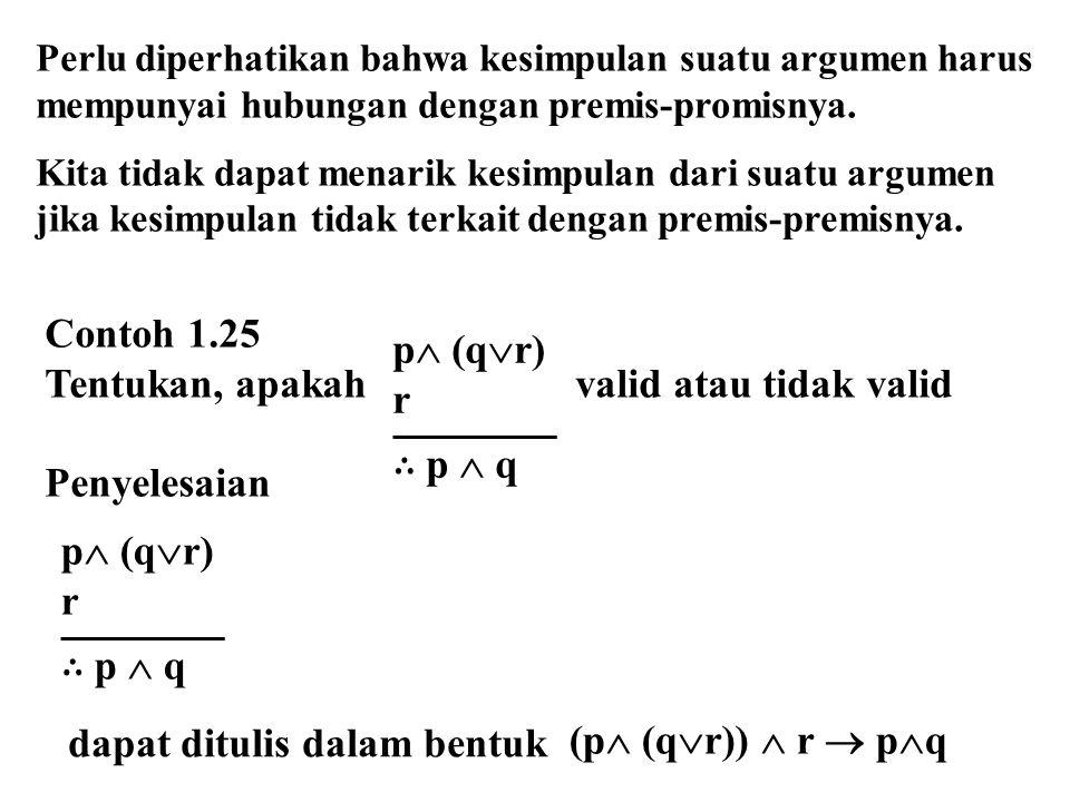 Tentukan, apakah valid atau tidak valid Penyelesaian p (qr) r