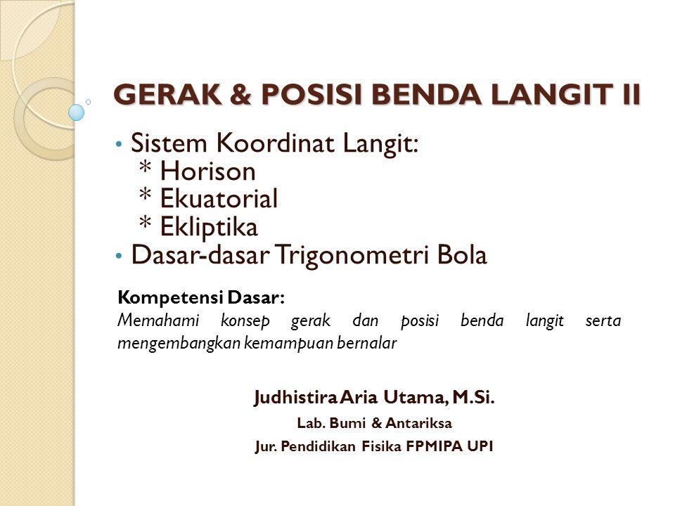 GERAK & POSISI BENDA LANGIT II