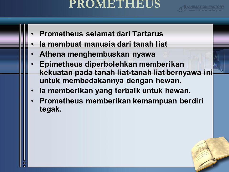 PROMETHEUS Prometheus selamat dari Tartarus