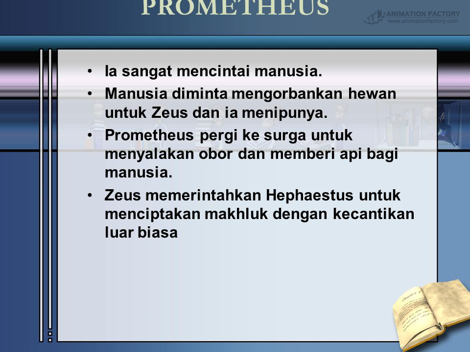 PROMETHEUS Ia sangat mencintai manusia.